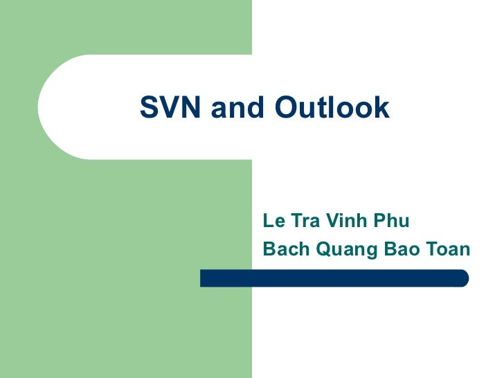 Tpt Sec Seminar Svn And Outlook