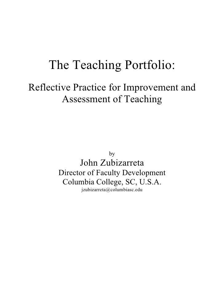 The Teaching Portfolio: Reflective Practice for Improvement and Assessment of Teaching