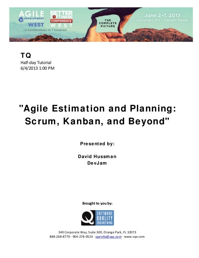 Agile Estimation and Planning: Scrum, Kanban, and Beyond