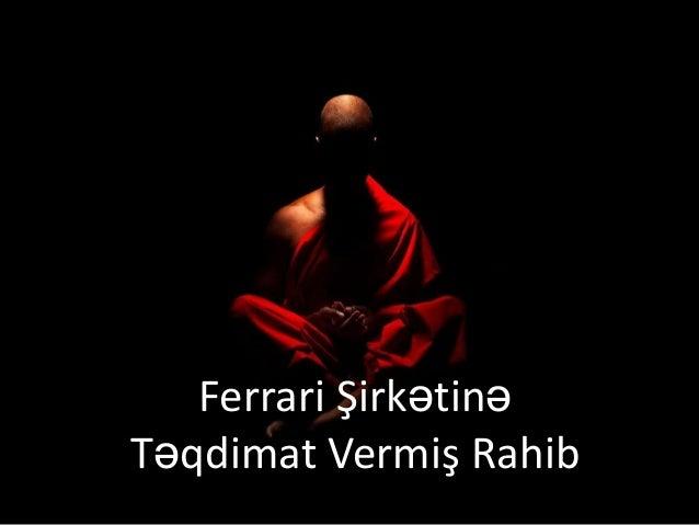 Ferrari Şirkətinə Təqdimat Vermiş Rahib