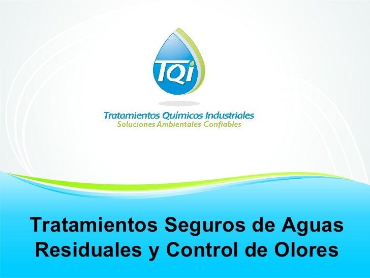 Tratamientos Seguros de Aguas Residuales y Control de Olores