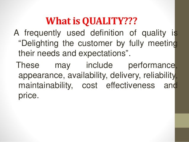 How would you define 'quality' based on your culture and nationality?