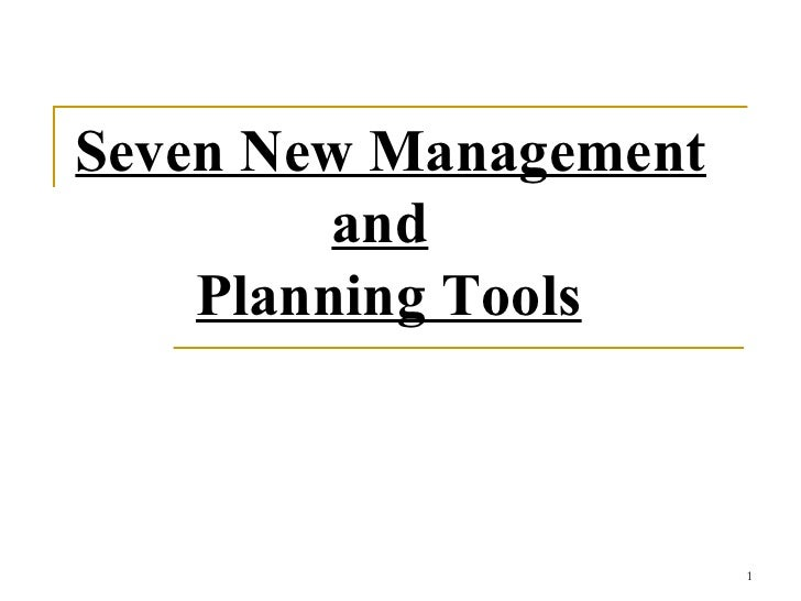 NEW SEVEN TOOLS OF QUALITY MANAGEMENT