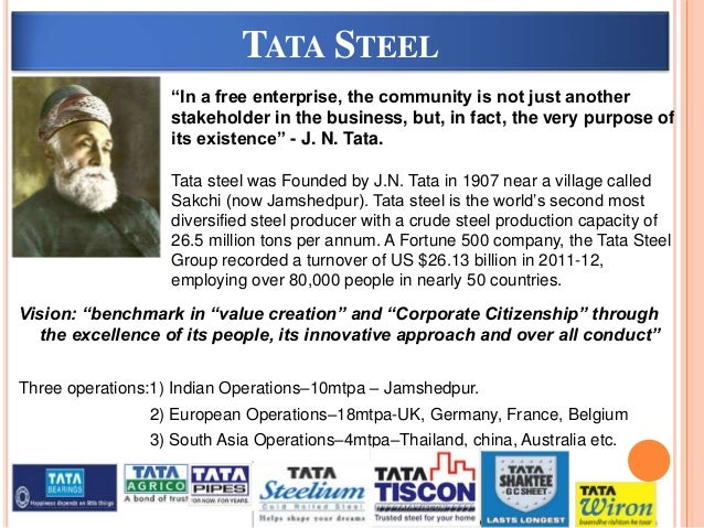 vission and mission statement of tata steel Tata steel vision & mission statement 7 31 vision statement of tata steel7 elucidation:7 32 mission statement:7 mission statement of tata.