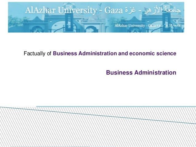 Factually of Business Administration and economic science Business Administration