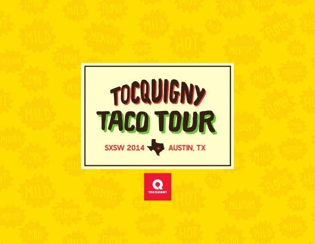 Tocquigny Taco Tour