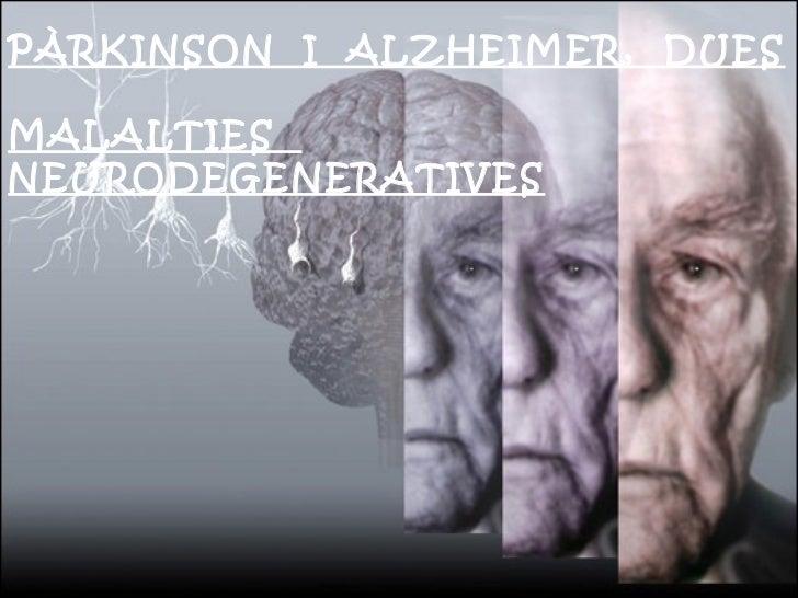 Treball de Recerca: Pàrkinson i Alzheimer