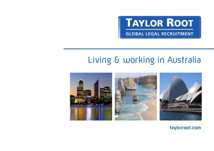 Living & working in Australia                    taylorroot.com