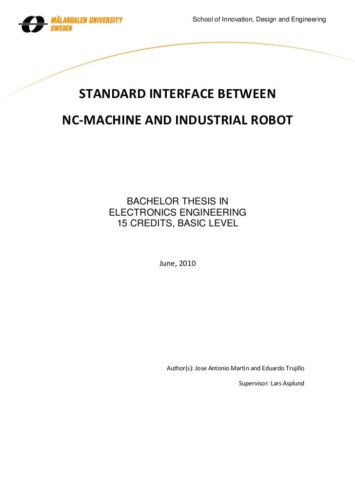 School of Innovation, Design and Engineering  STANDARD INTERFACE BETWEENNC-MACHINE AND INDUSTRIAL ROBOT         BACHELOR T...