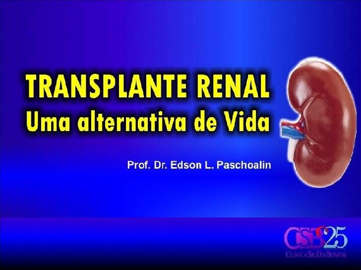 Transplantes Renais parte 2