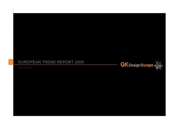 TREND RESEARCH 07                                              PAGE 1                        titleEUROPEAN TREND REPORT 2...