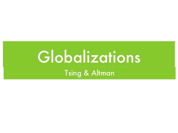 Globalizations   Tsing & Altman