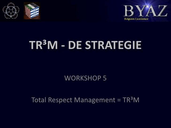 Tr3 m de strategie