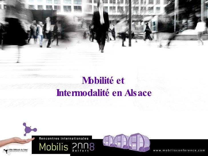 Mobilité et  Intermodalité en Alsace