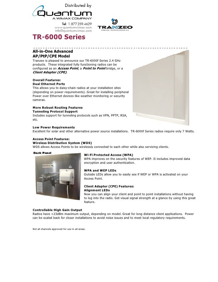 TR-6000 Series All-in-One Advanced AP/PtP/CPE Model Tranzeo is pleased to announce our TR-6000f Series 2.4 GHz products. T...