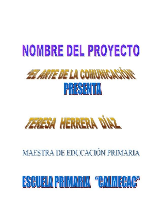 ANTECEDENTESEste proyecto se realiza en base a que se ha observado que losniños de educación básica ya no cuentan con la d...
