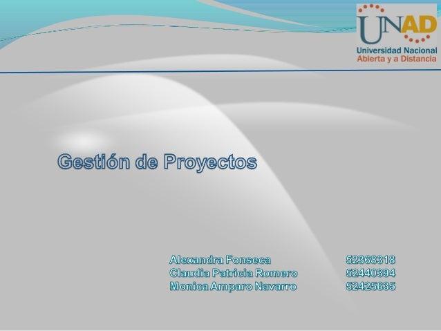 Gestión de Proyectos    Administración, Etapas y Fases de la Gestión    de Proyectos    Palabras Claves, ConceptosEstructu...