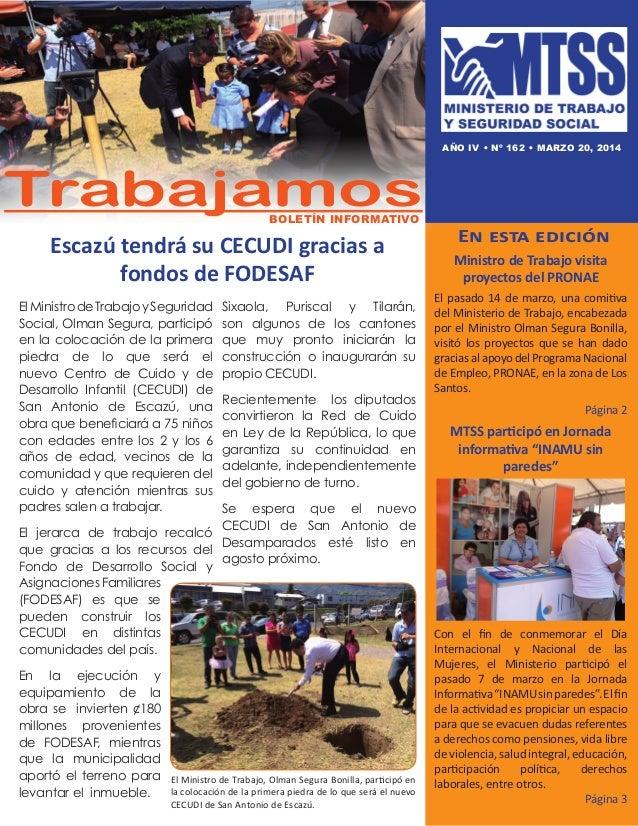 Escazú tendrá su CECUDI gracias a fondos de FODESAF En esta edición Ministro de Trabajo visita proyectos del PRONAE El pas...