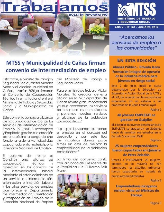 MTSS y Municipalidad de Cañas firman convenio de intermediación de empleo En esta edición Alianza Público - Privada lanza ...