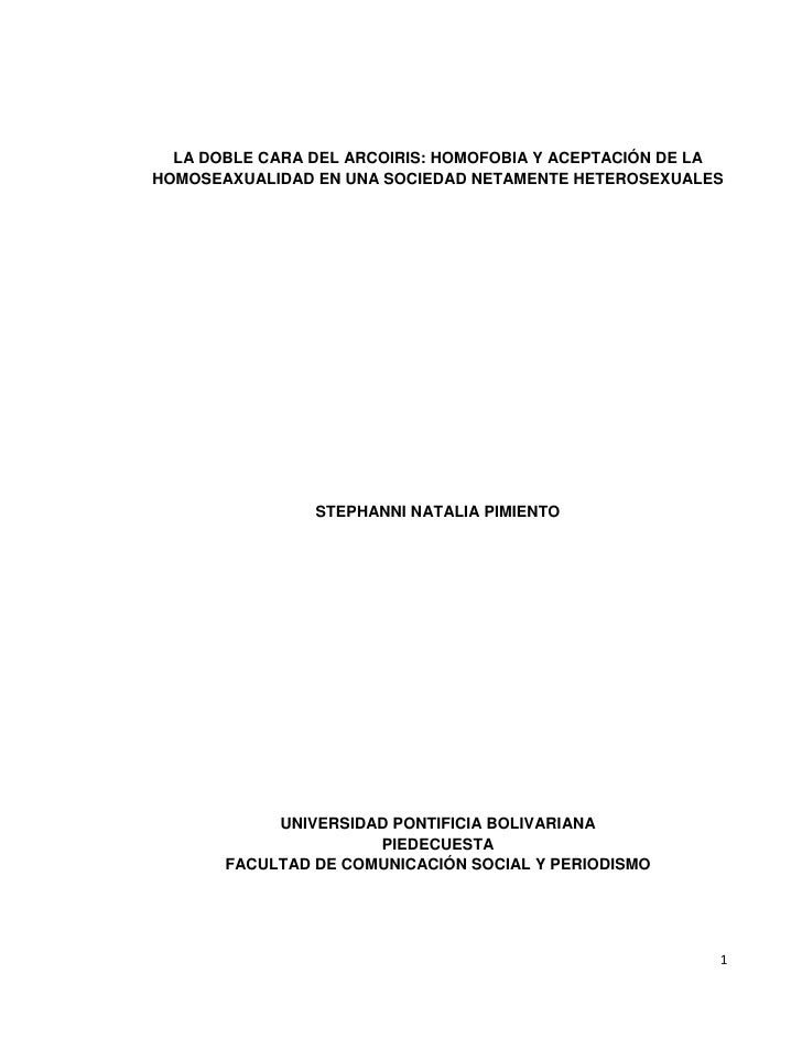 LA DOBLE CARA DEL ARCOIRIS: HOMOFOBIA Y ACEPTACIÓN DE LA HOMOSEAXUALIDAD EN UNA SOCIEDAD NETAMENTE HETEROSEXUALES         ...