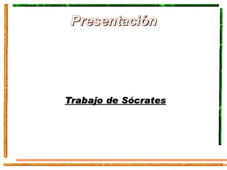Presentación Trabajo de Sócrates