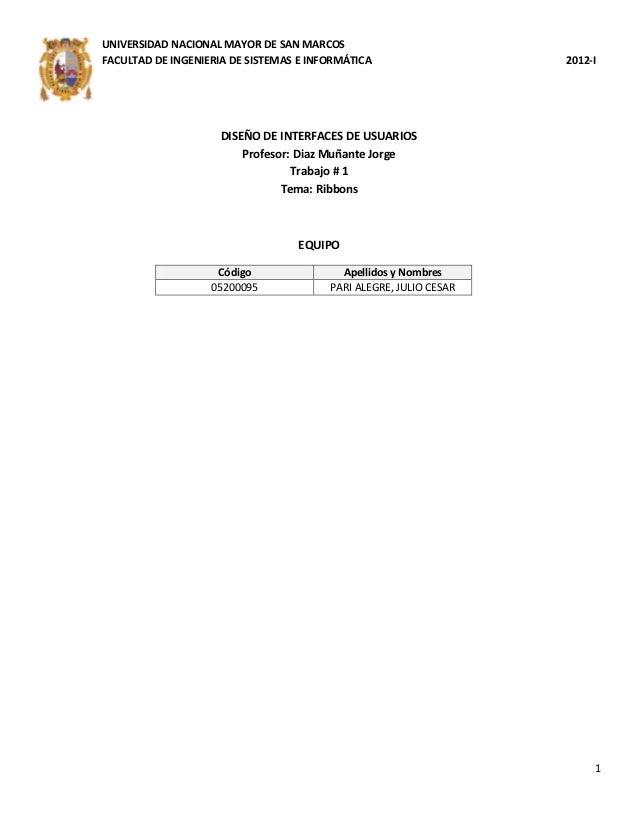 UNIVERSIDAD NACIONAL MAYOR DE SAN MARCOSFACULTAD DE INGENIERIA DE SISTEMAS E INFORMÁTICA                   2012-I         ...