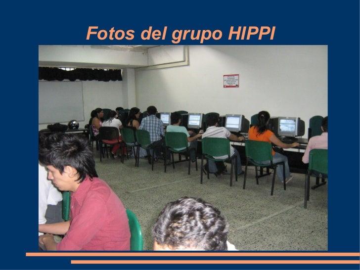 Fotos del grupo HIPPI