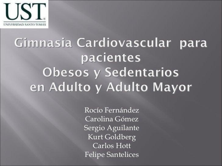 Gimnasia cardiovascular para pacientes Obesos y Sedentarios en adulto y adulto mayor