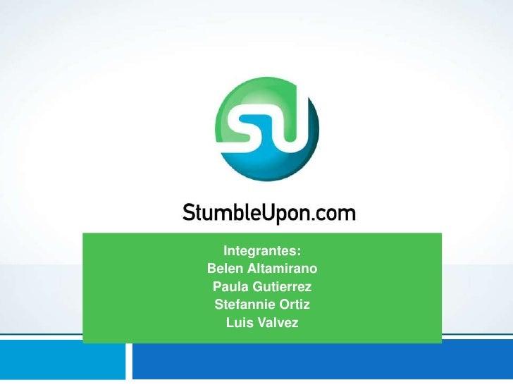 Integrantes:Belen Altamirano Paula Gutierrez Stefannie Ortiz   Luis Valvez