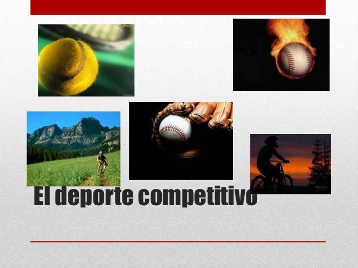 El deporte competitivo