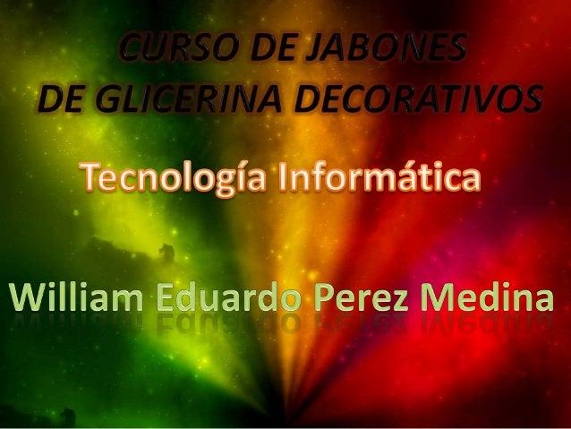 • CURSO DE JABONES • DE GLICERINA DECORATIVOS En este curso te enseñaremos hacer jabones de glicerina. Veras lo fácil y di...