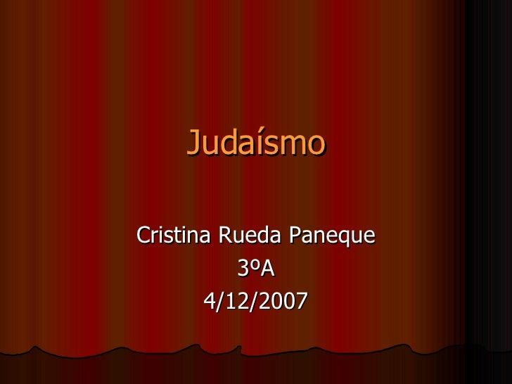 Judaísmo Cristina Rueda Paneque 3ºA 4/12/2007