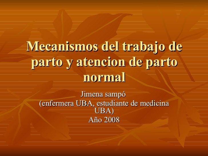Enfermeria materno infantil(Trabajo De Parto Normal Y Atencion)