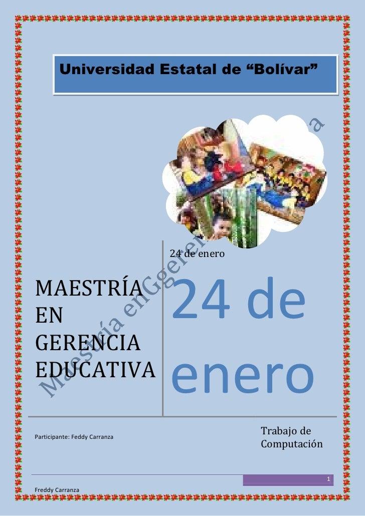 """Universidad Estatal de """"Bolívar""""                                    24 de enero                                    24 de M..."""
