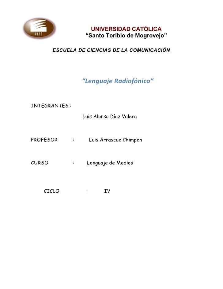 """UNIVERSIDAD CATÓLICA                      """"Santo Toribio de Mogrovejo""""          ESCUELA DE CIENCIAS DE LA COMUNICACIÓN    ..."""