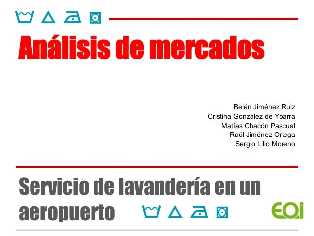 Análisis de mercados                              Belén Jiménez Ruiz                     Cristina González de Ybarra      ...