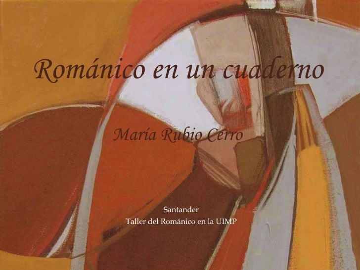 Trabajo de Maria Rubio En Taller Del Romanico UIMP 2008