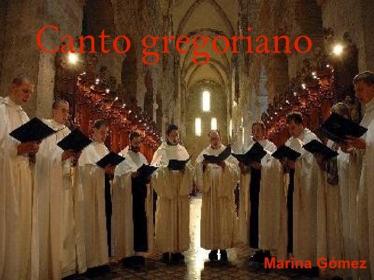 Canto gregoriano             Marina Gómez