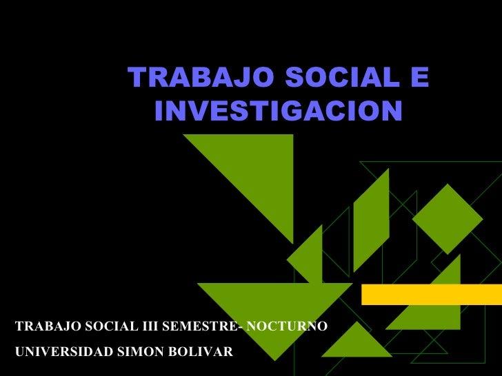 Trabajo Social E Investigacion