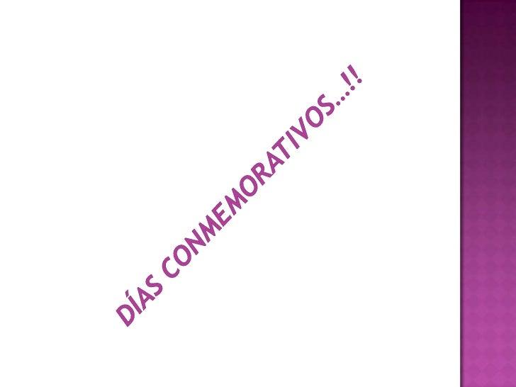 Días conmemorativos…!!<br />