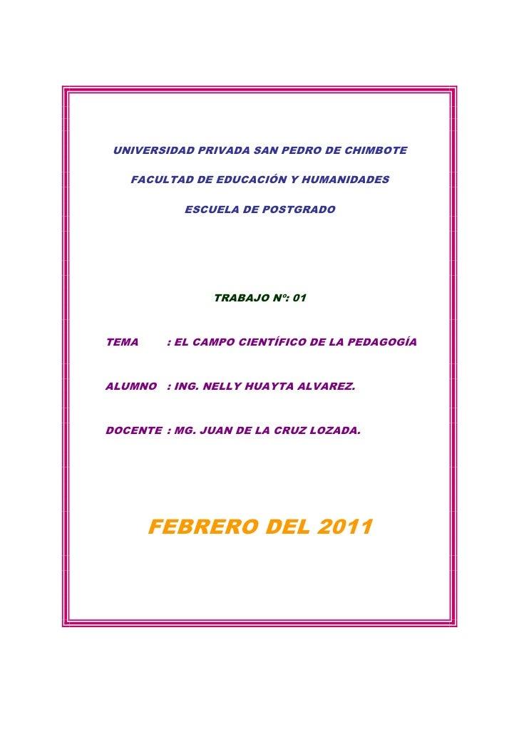 UNIVERSIDAD PRIVADA SAN PEDRO DE CHIMBOTE   FACULTAD DE EDUCACIÓN Y HUMANIDADES           ESCUELA DE POSTGRADO            ...