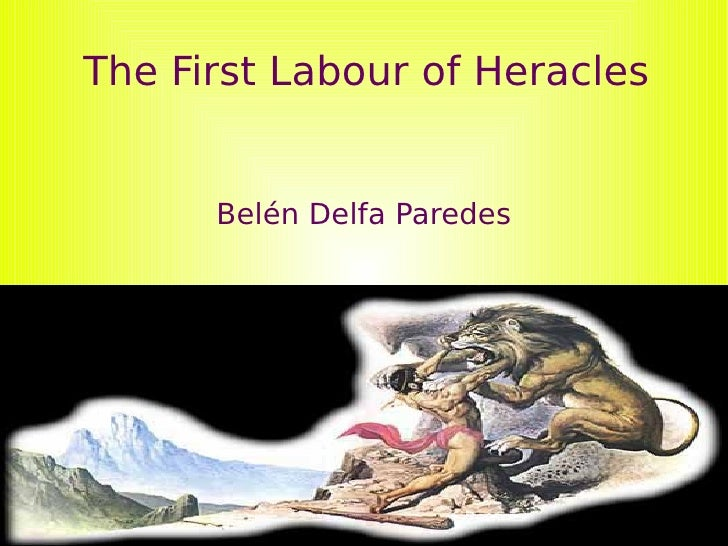 The First Labour of Heracles Belén Delfa Paredes