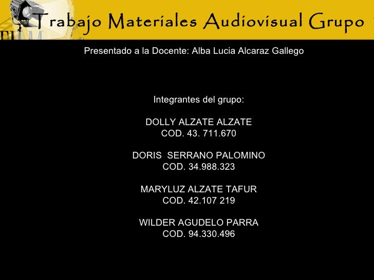 Trabajo 1 materiales_audivisuales_grupo_1