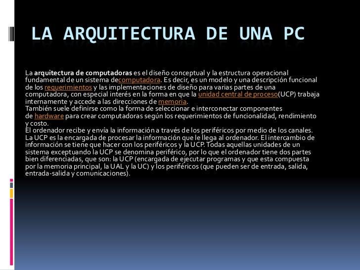 Laarquitectura de computadorases el diseño conceptual y la estructura operacional fundamental de un sistema decomputador...