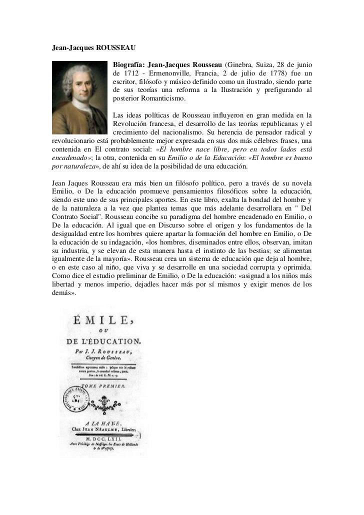 Jean-Jacques ROUSSEAU<br />Biografía: Jean-Jacques Rousseau (Ginebra, Suiza, 28 de junio de 1712 - Ermenonville, Francia, ...