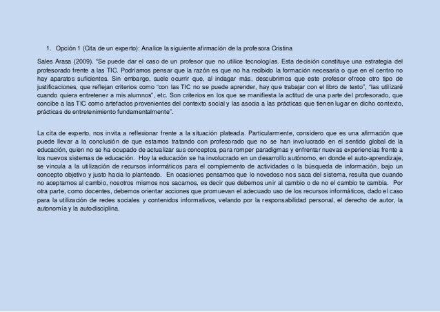"""1. Opción 1 (Cita de un experto): Analice la siguiente afirmación de la profesora Cristina Sales Arasa (2009). """"Se puede d..."""