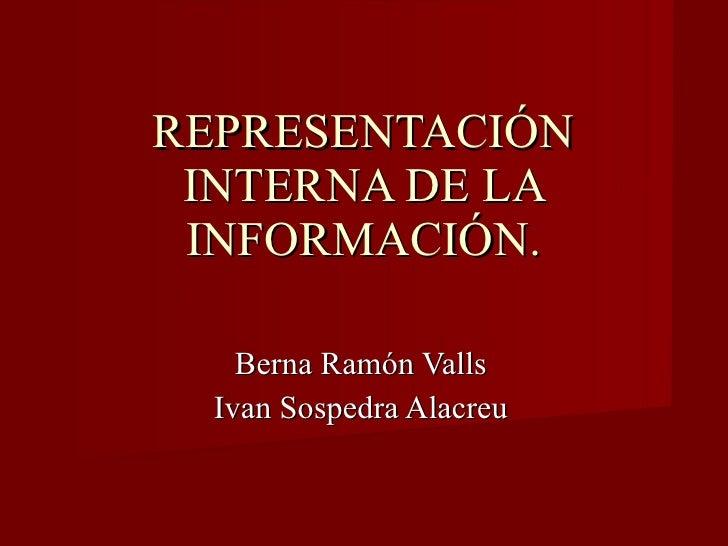Representaci n interna de la informaci n trabajo 2 for Trabajo de interna en barcelona