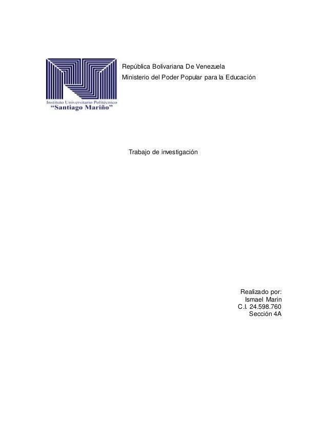República Bolivariana De Venezuela Ministerio del Poder Popular para la Educación Trabajo de investigación Realizado por: ...