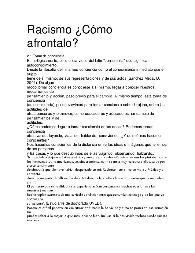 """Racismo ¿Cómo afrontalo? 2.1 Toma de conciencia Etimológicamente, conciencia viene del latín """"conscientia"""" que significa a..."""