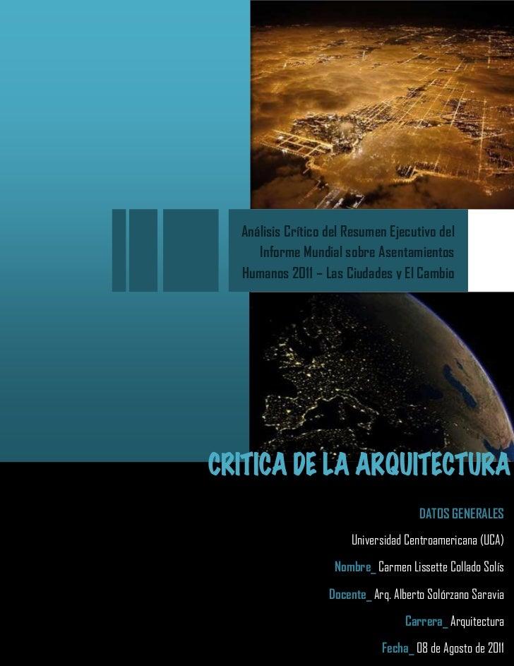 Análisis Crítico del Resumen Ejecutivo del   Informe Mundial sobre AsentamientosHumanos 2011 – Las Ciudades y El Cambio   ...